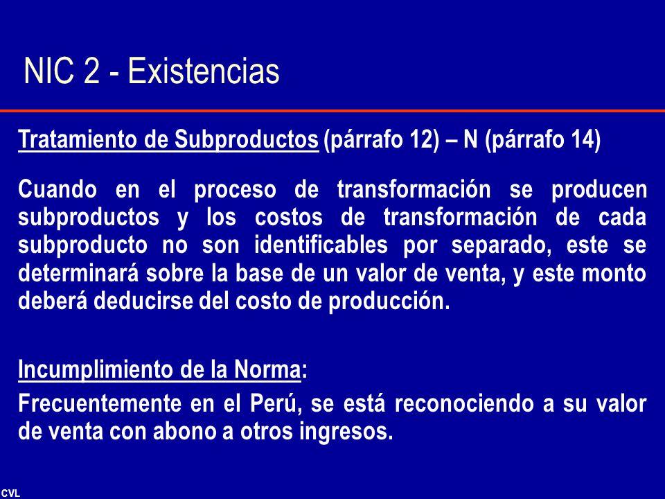 NIC 2 - Existencias Tratamiento de Subproductos (párrafo 12) – N (párrafo 14)