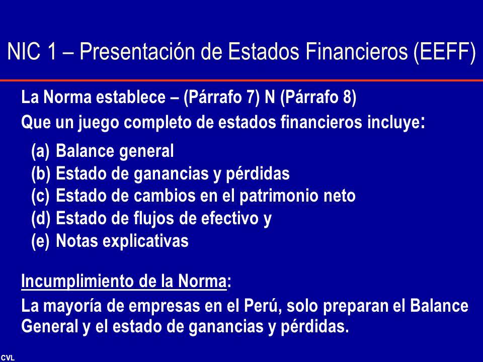 NIC 1 – Presentación de Estados Financieros (EEFF)