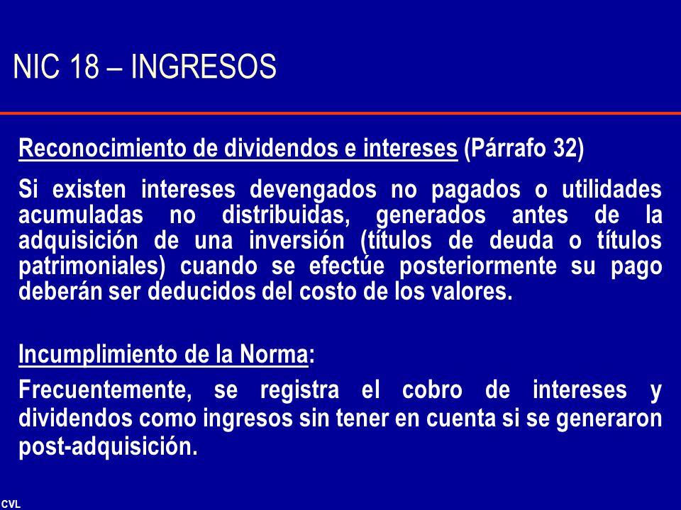 NIC 18 – INGRESOS Reconocimiento de dividendos e intereses (Párrafo 32)