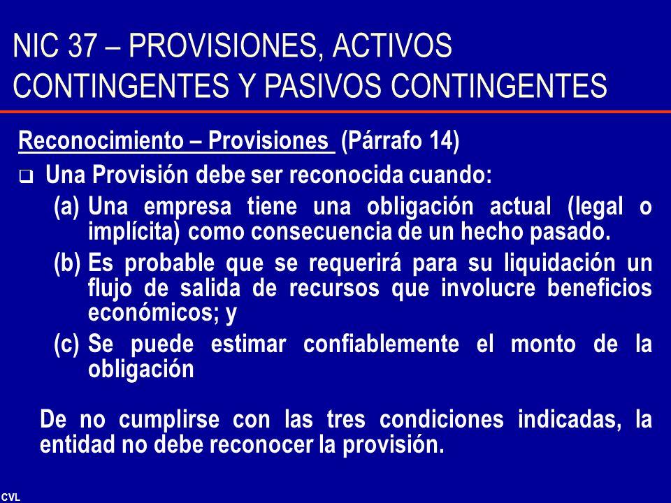 NIC 37 – PROVISIONES, ACTIVOS CONTINGENTES Y PASIVOS CONTINGENTES
