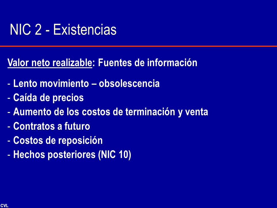 NIC 2 - Existencias Valor neto realizable: Fuentes de información