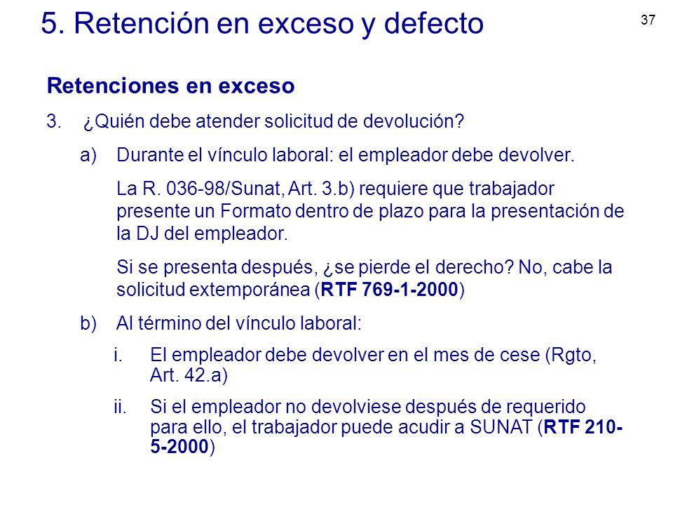 5. Retención en exceso y defecto