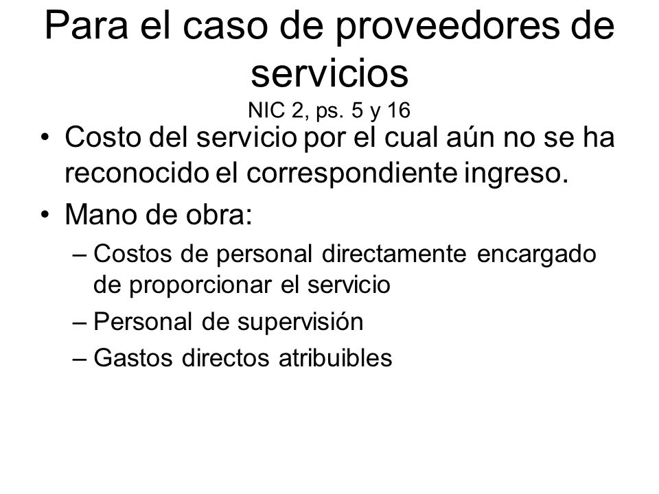 Para el caso de proveedores de servicios NIC 2, ps. 5 y 16