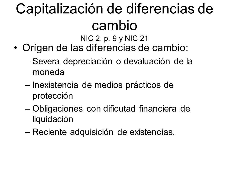 Capitalización de diferencias de cambio NIC 2, p. 9 y NIC 21
