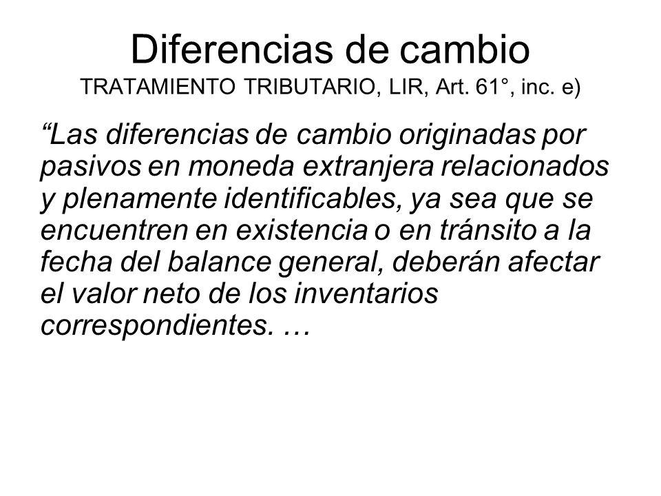 Diferencias de cambio TRATAMIENTO TRIBUTARIO, LIR, Art. 61°, inc. e)