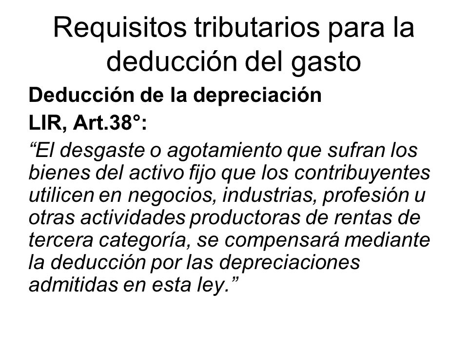 Requisitos tributarios para la deducción del gasto