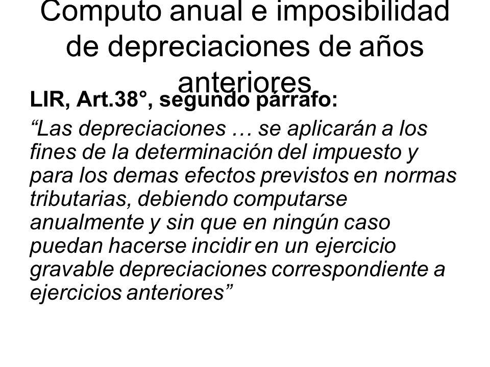 Computo anual e imposibilidad de depreciaciones de años anteriores