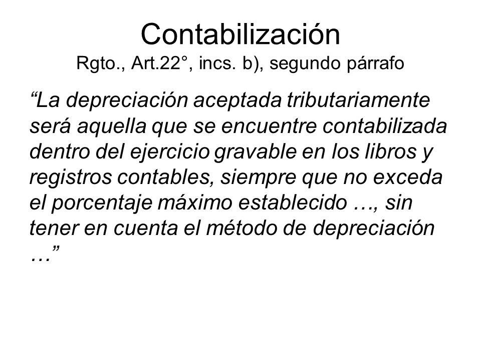 Contabilización Rgto., Art.22°, incs. b), segundo párrafo