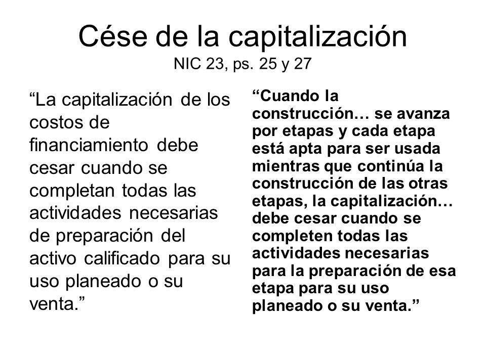 Cése de la capitalización NIC 23, ps. 25 y 27