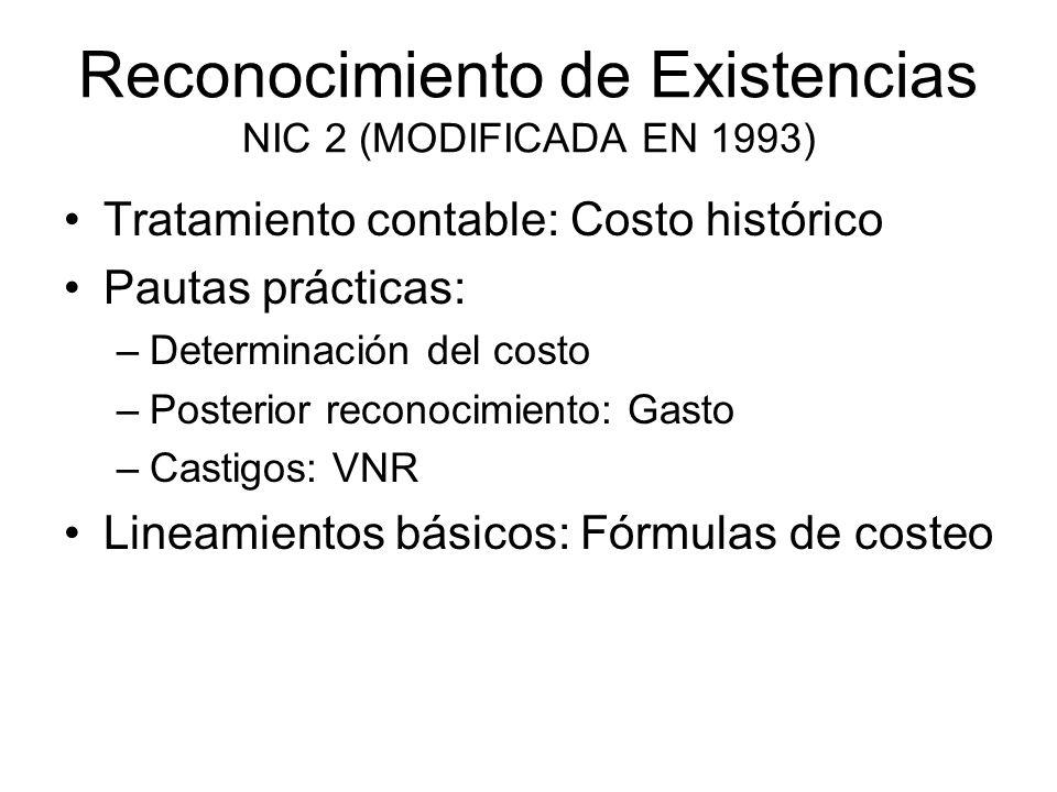 Reconocimiento de Existencias NIC 2 (MODIFICADA EN 1993)