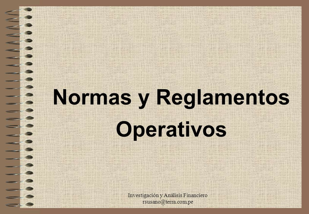 Normas y Reglamentos Operativos