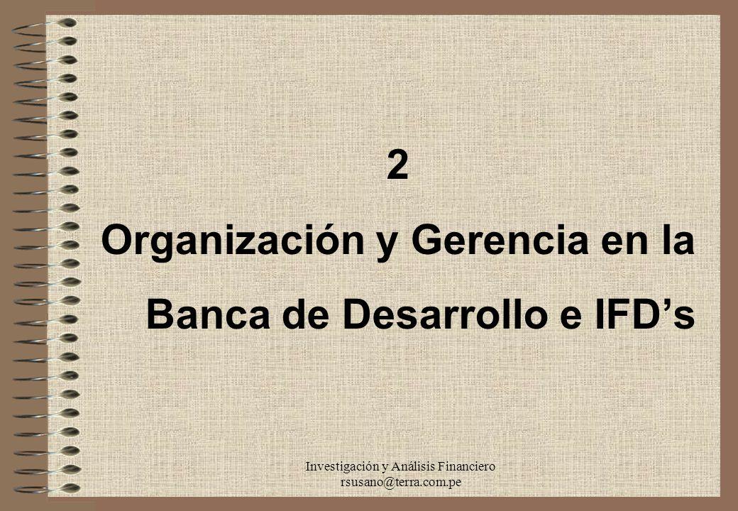 Organización y Gerencia en la Banca de Desarrollo e IFD's
