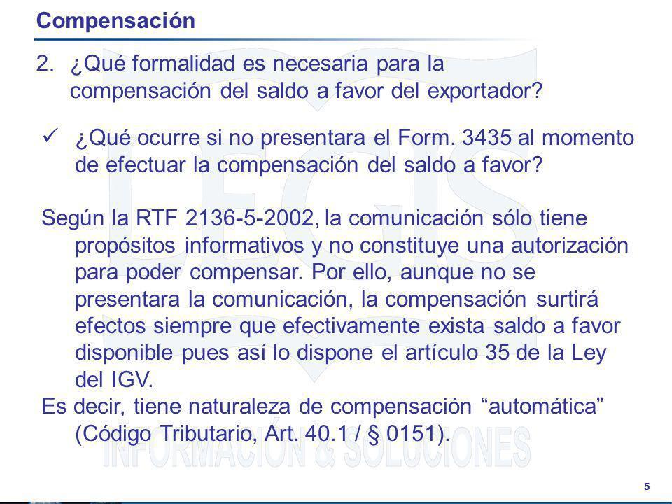 Compensación ¿Qué formalidad es necesaria para la compensación del saldo a favor del exportador