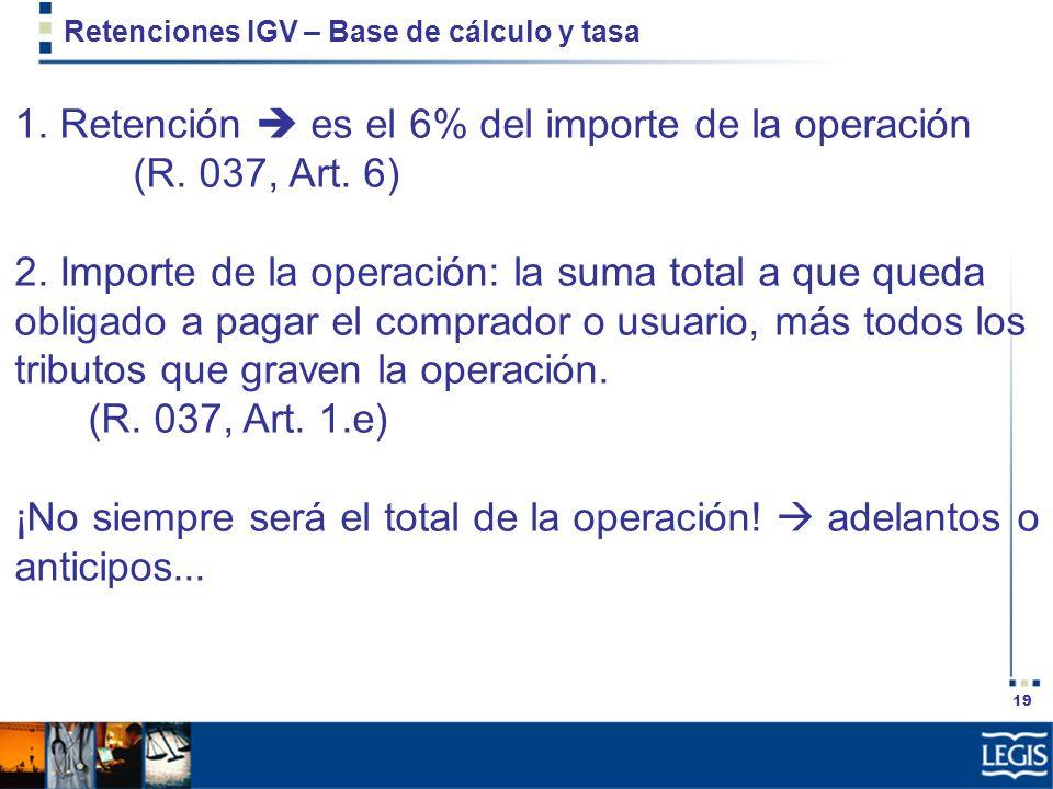 Retenciones IGV – Base de cálculo y tasa