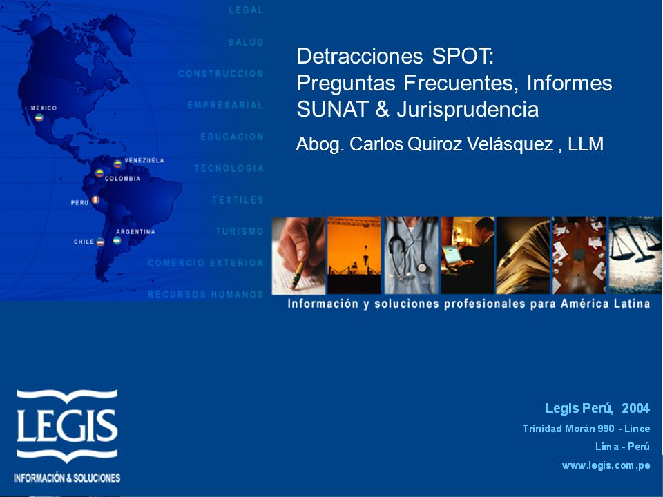 Detracciones SPOT: Preguntas Frecuentes, Informes SUNAT & Jurisprudencia