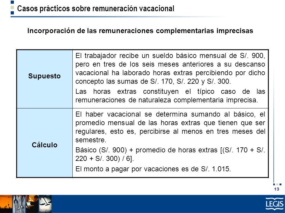 Incorporación de las remuneraciones complementarias imprecisas