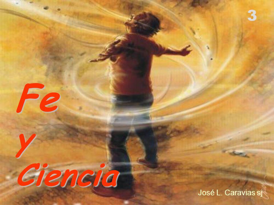 3 Fe y Ciencia José L. Caravias sj