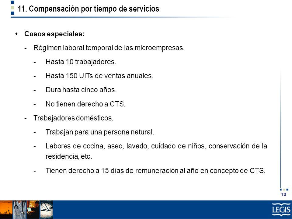 11. Compensación por tiempo de servicios