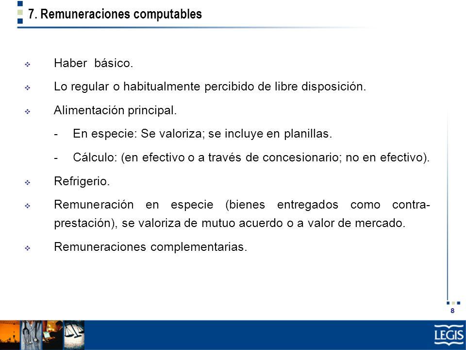 7. Remuneraciones computables