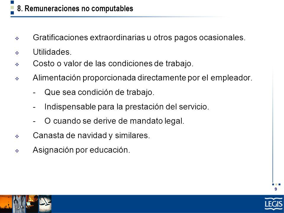 8. Remuneraciones no computables
