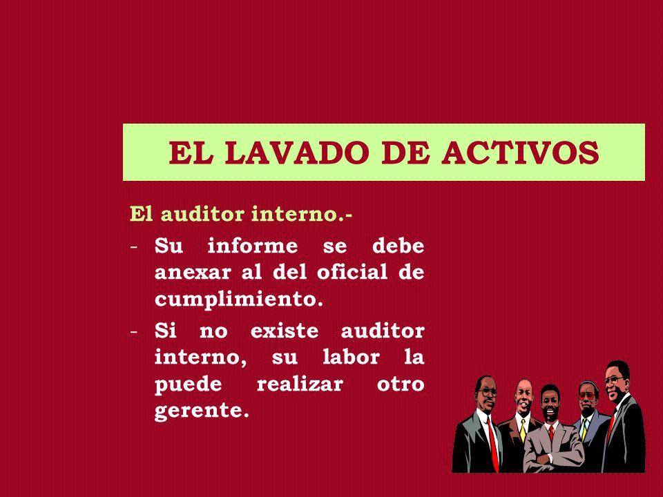 EL LAVADO DE ACTIVOS El auditor interno.-