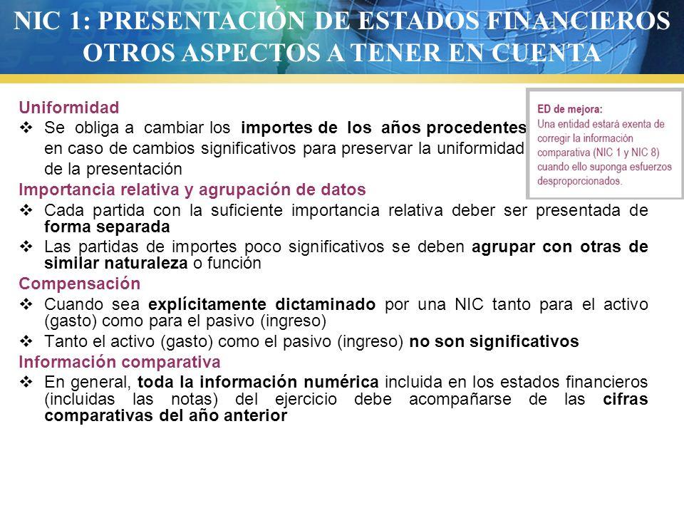 NIC 1: PRESENTACIÓN DE ESTADOS FINANCIEROS OTROS ASPECTOS A TENER EN CUENTA