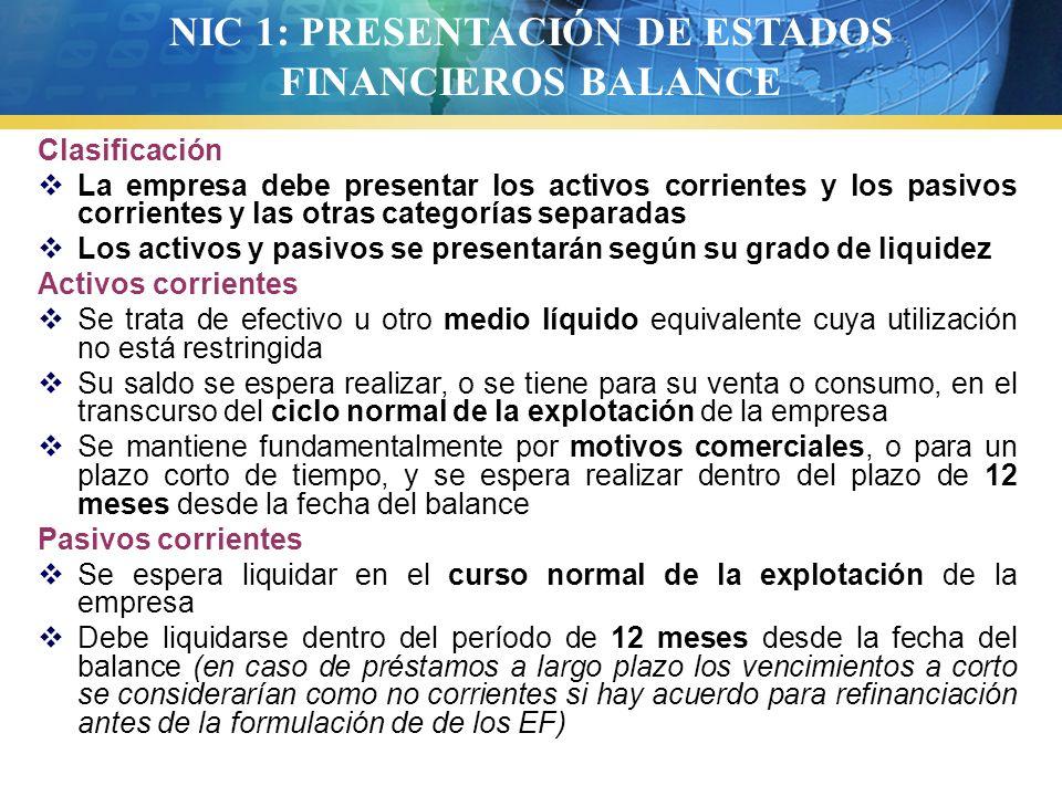 NIC 1: PRESENTACIÓN DE ESTADOS FINANCIEROS BALANCE