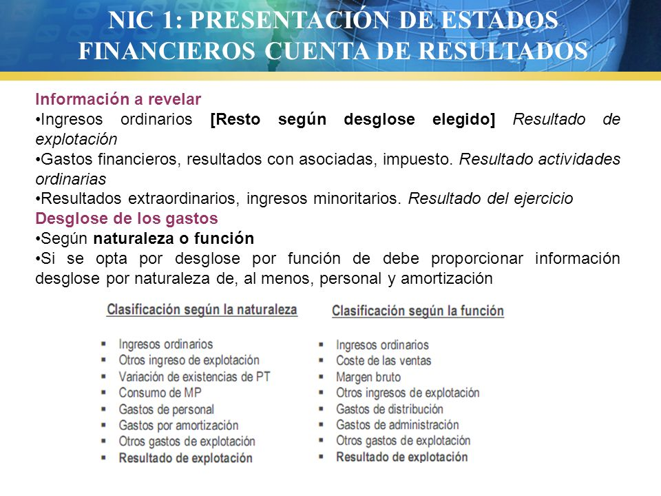 NIC 1: PRESENTACIÓN DE ESTADOS FINANCIEROS CUENTA DE RESULTADOS