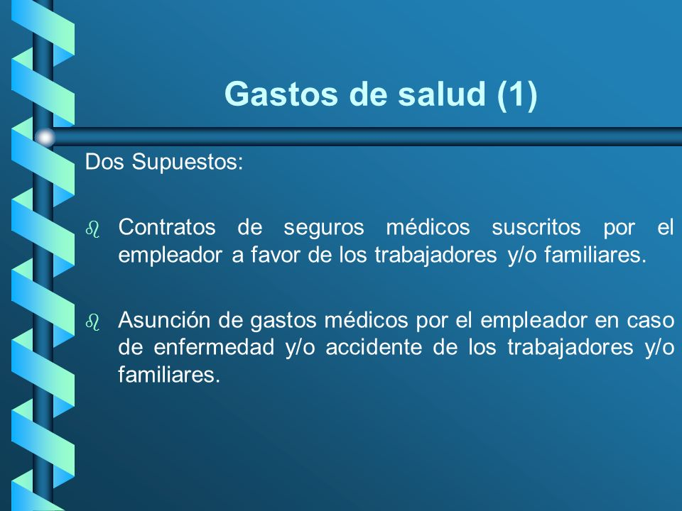 Gastos de salud (1) Dos Supuestos: