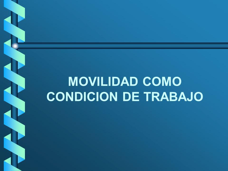 MOVILIDAD COMO CONDICION DE TRABAJO
