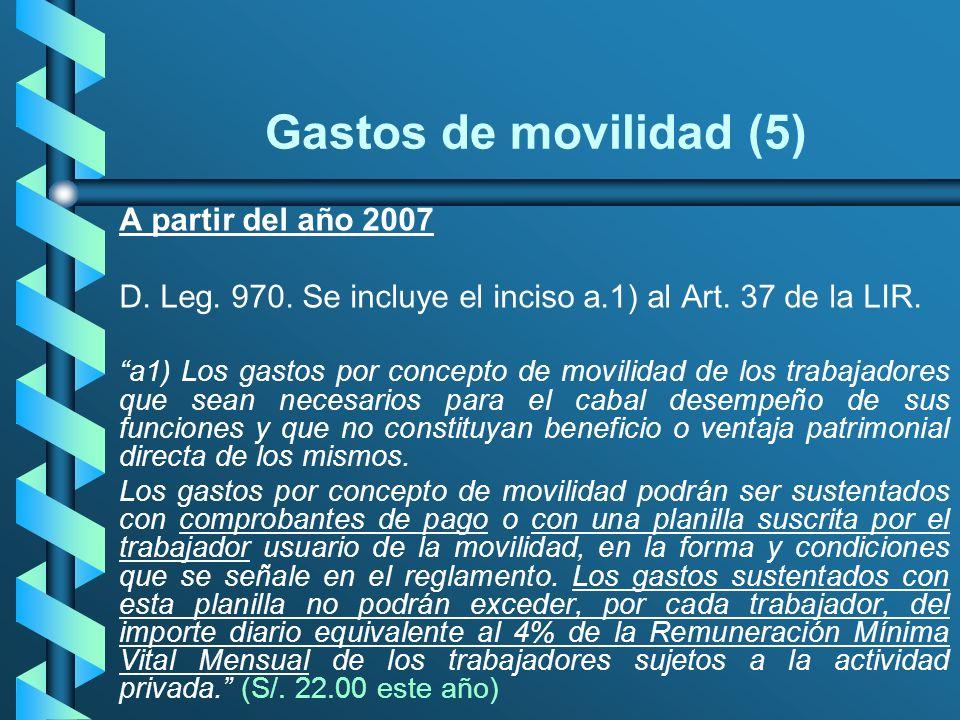 Gastos de movilidad (5) A partir del año 2007