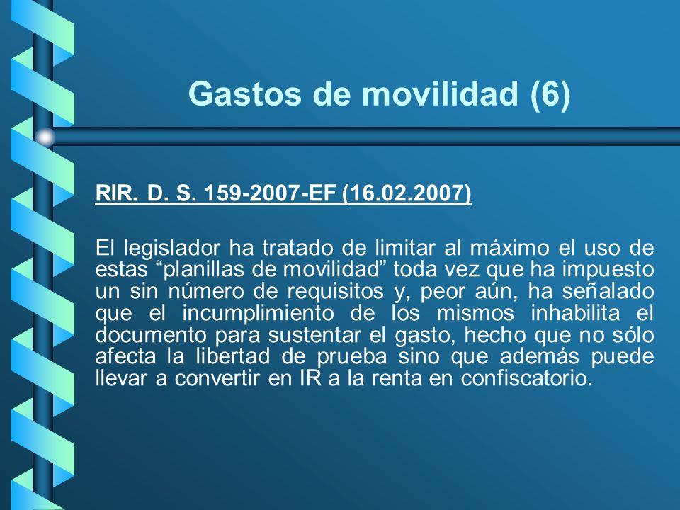 Gastos de movilidad (6) RIR. D. S. 159-2007-EF (16.02.2007)