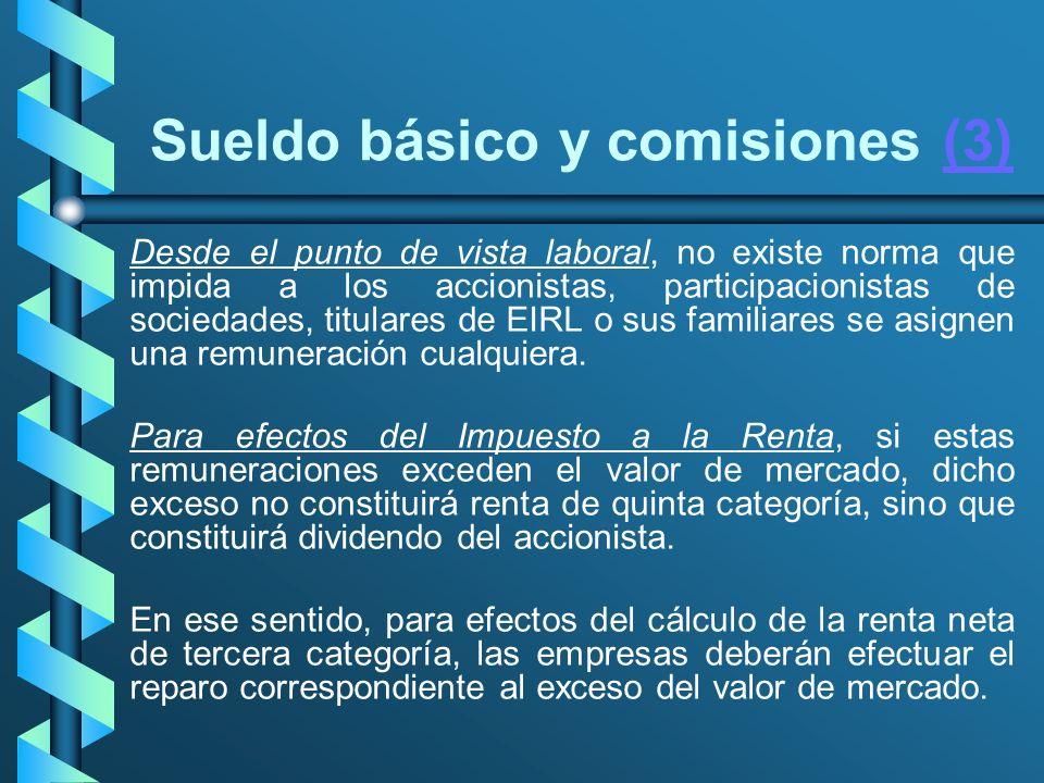 Sueldo básico y comisiones (3)