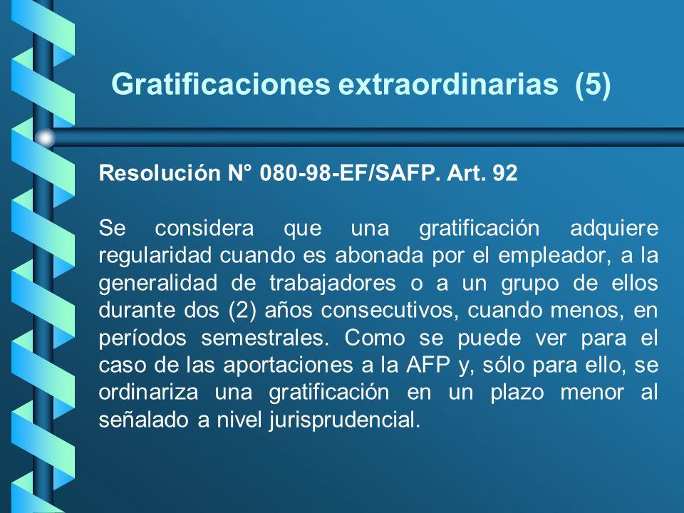 Gratificaciones extraordinarias (5)