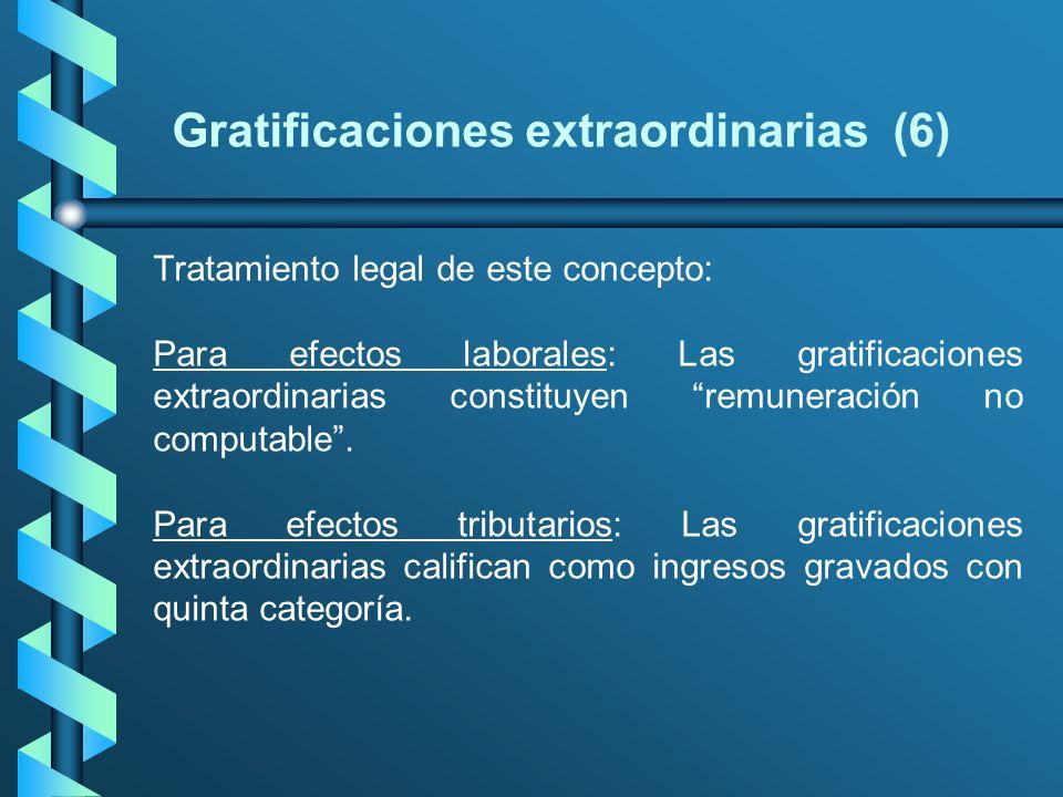 Gratificaciones extraordinarias (6)