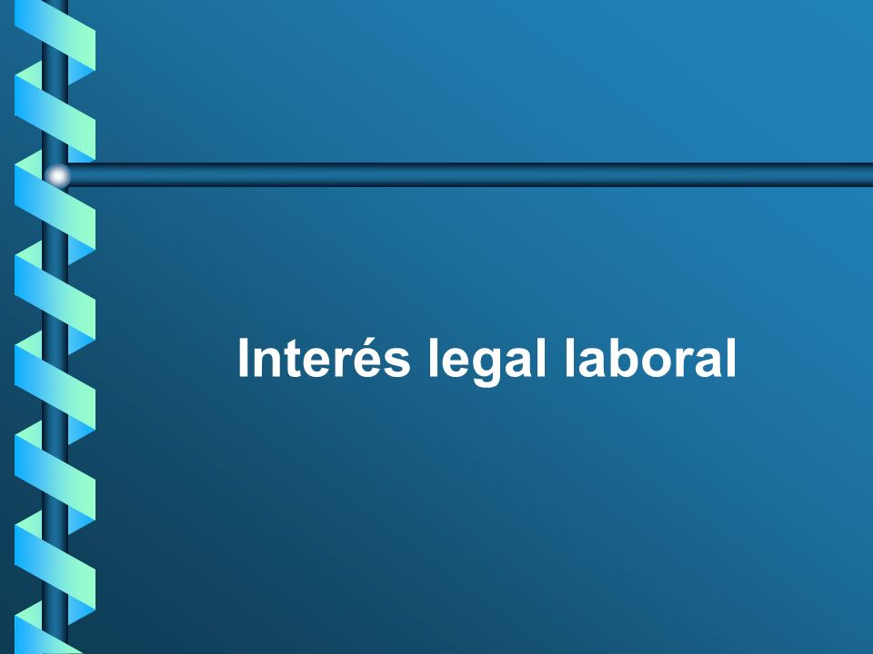 Interés legal laboral