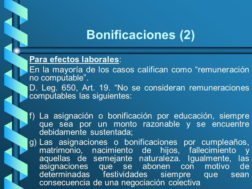 Bonificaciones (2) Para efectos laborales: