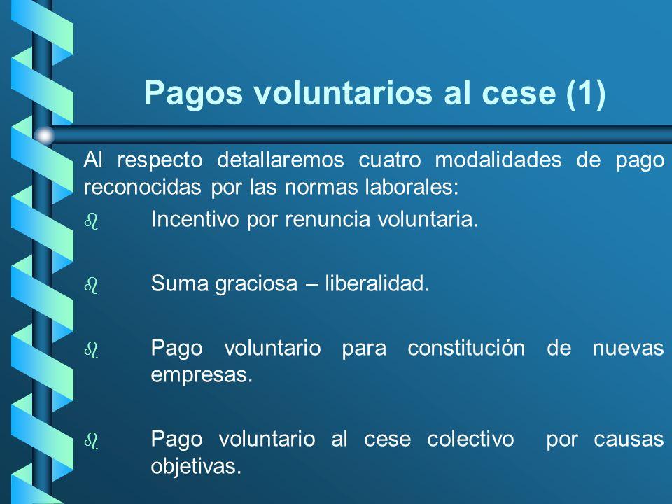 Pagos voluntarios al cese (1)