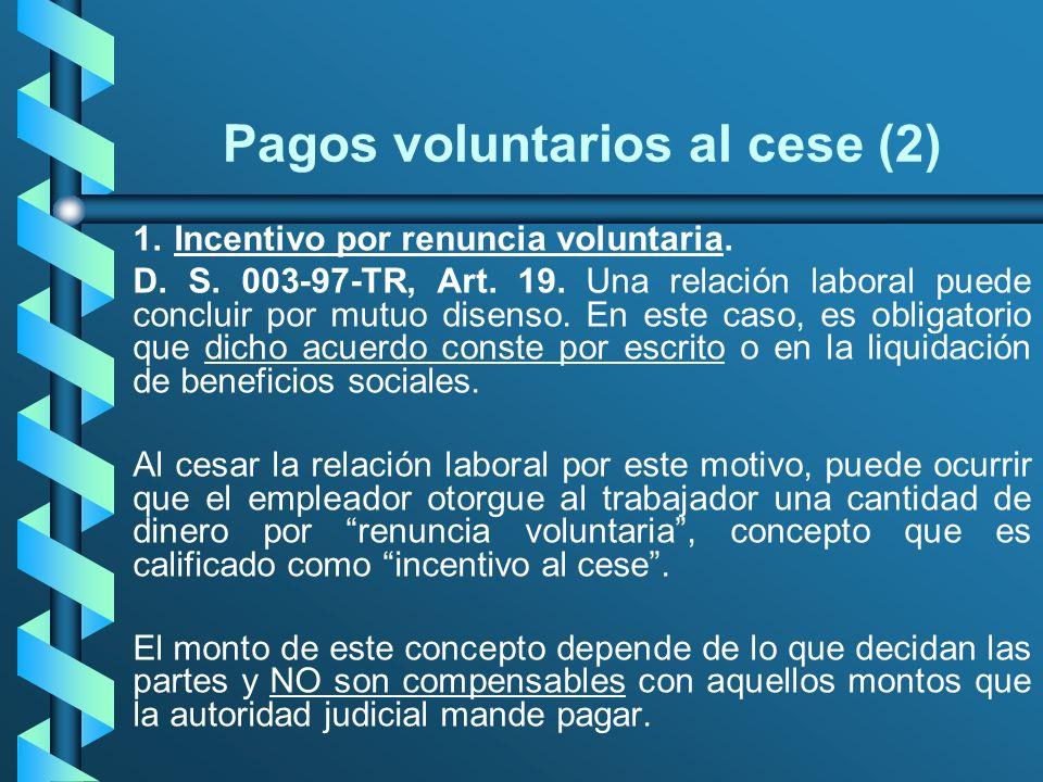 Pagos voluntarios al cese (2)