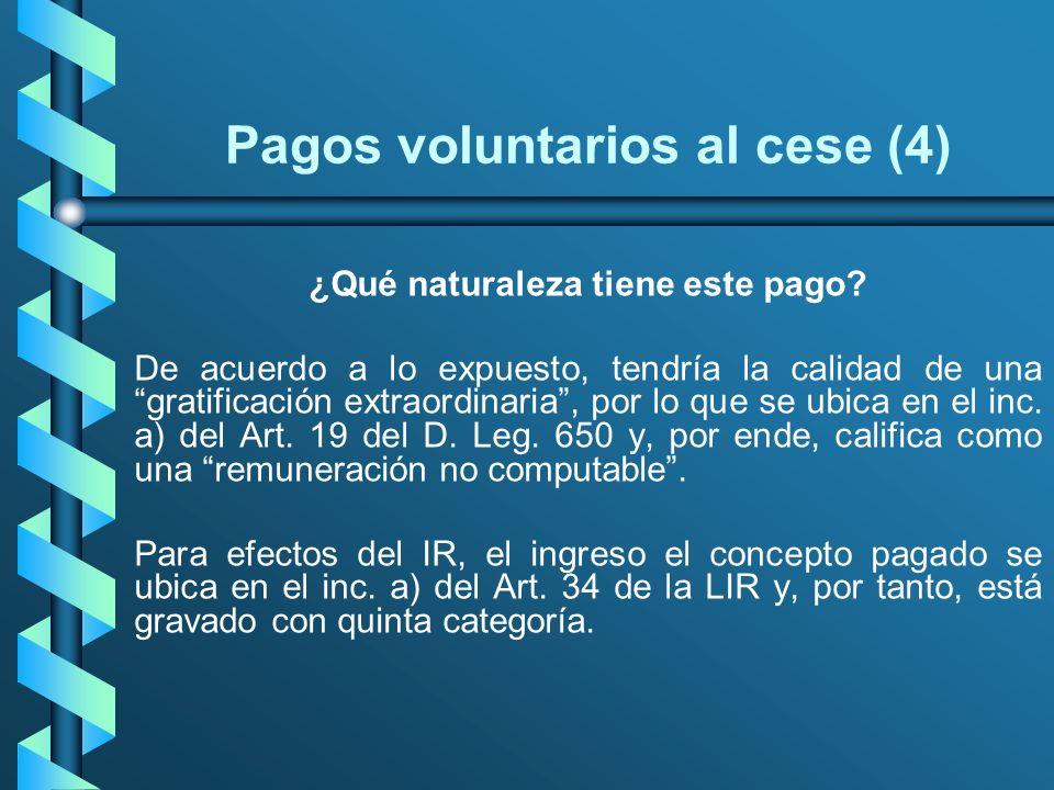 Pagos voluntarios al cese (4)
