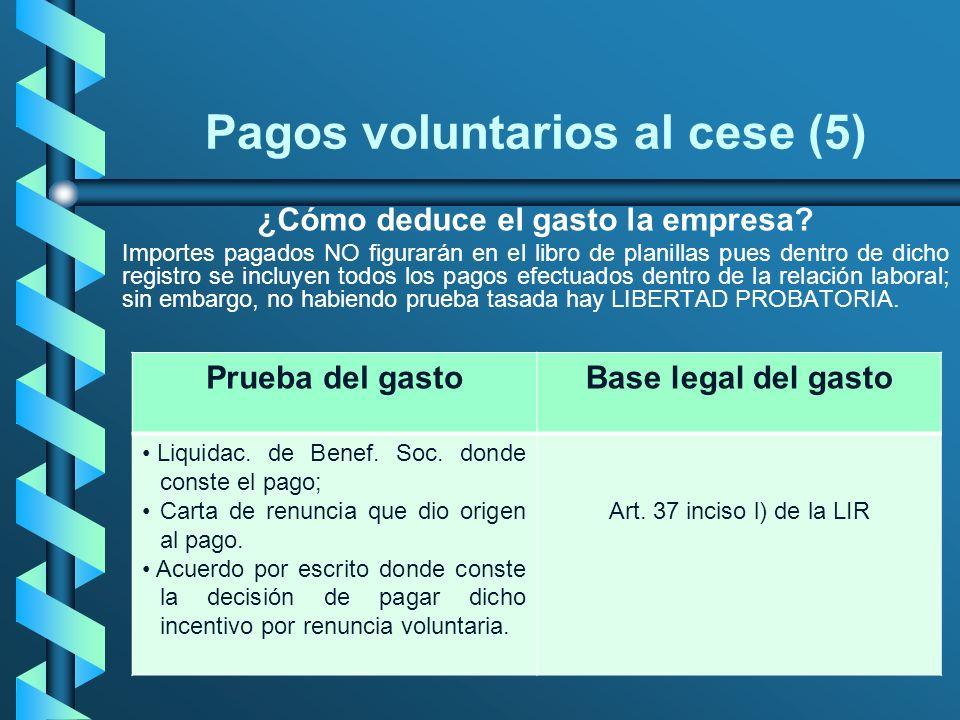 Pagos voluntarios al cese (5)