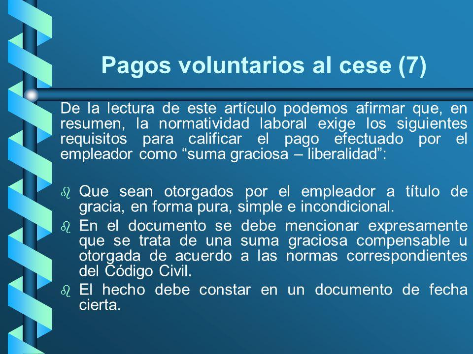 Pagos voluntarios al cese (7)