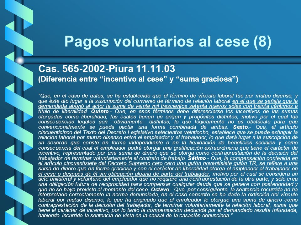 Pagos voluntarios al cese (8)