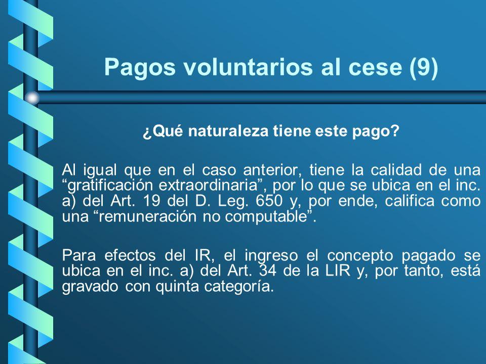 Pagos voluntarios al cese (9)