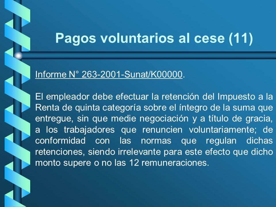 Pagos voluntarios al cese (11)