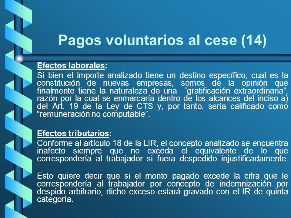 Pagos voluntarios al cese (14)