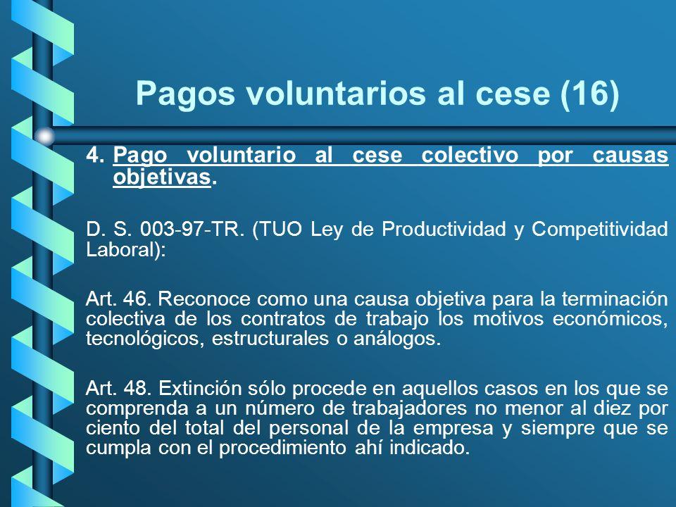 Pagos voluntarios al cese (16)