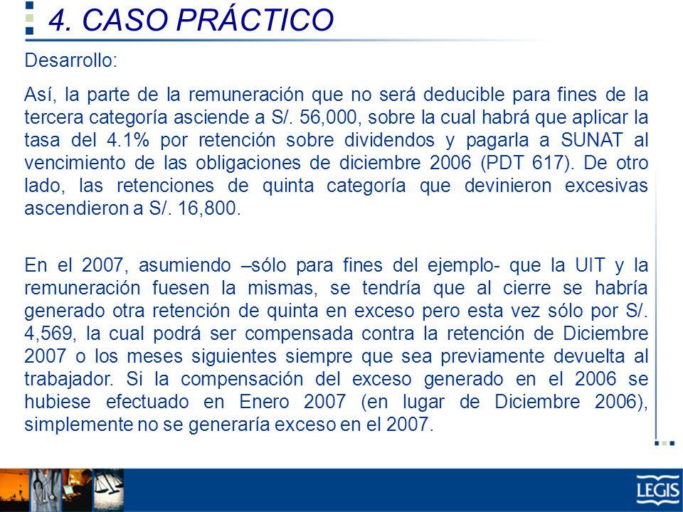 4. CASO PRÁCTICO Desarrollo:
