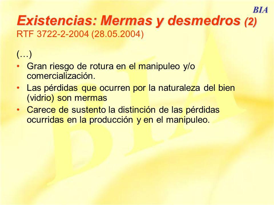 Existencias: Mermas y desmedros (2) RTF 3722-2-2004 (28.05.2004)