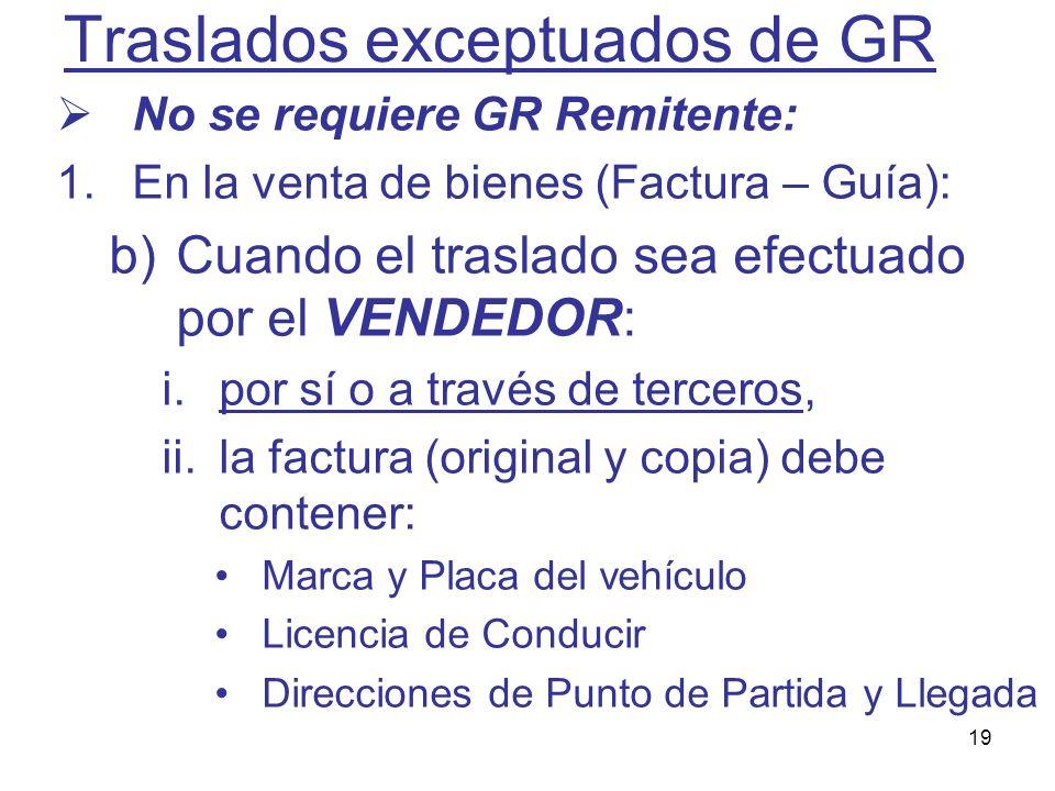 Traslados exceptuados de GR